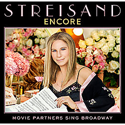 Barbra Streisand Encore: Movie Partners Sing Broadway CD