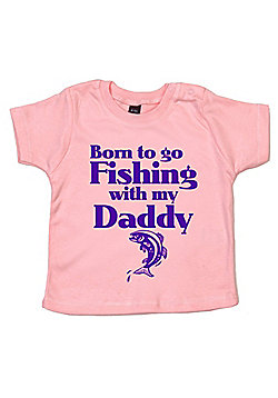Dirty Fingers Born to go Fishing with my Daddy Baby T-shirt - Pink