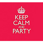 Keep Calm & Party (3Cd)