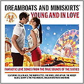 Dreamboats And Miniskirts Young And In Love