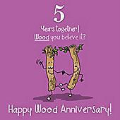 5th Wedding Anniversary Greetings Card - Wood Anniversary
