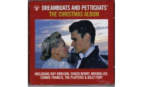 Dreamboats And Petticoats The Christmas Album