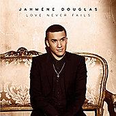 Love Never Fails - Jahmene Douglas
