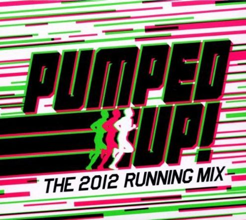 Pumped Up - 2012 Running Mix (3Cd)