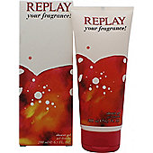 Replay For Her Your Fragrance! Shower Gel 200ml