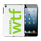 Personalised WTF Slogan iPad Mini Case