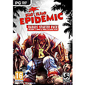 Dead Island Epidemic Bad Ass (PCCD)