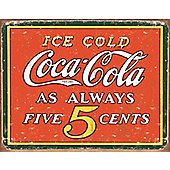 Coca-Cola Coca Cola Vintage 5 Cents Tin Sign