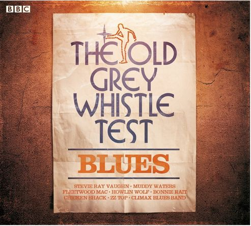 Old Grey Whistle Test: Blues