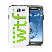 Personalised WTF Slogan Samsung S3 Case