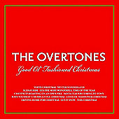Overtones - Good Ol' Fashioned Christmas