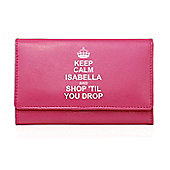 Personalised Pink Keep Calm Purse
