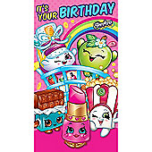 Shopkins It's Your Birthday Card