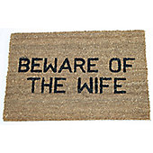 Dandy Beware of The Wife Doormat - 60cm x 40cm