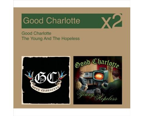 Good Charlotte/The Young And The Hopeless