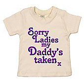 Dirty Fingers Sorry Ladies my Daddy's taken x Baby T-shirt - Cream