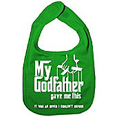 Dirty Fingers My Godfather gave me offer I couldn't refuse Bib Green