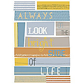 Always Look on the Bright Side Canvas 25 x 35cm
