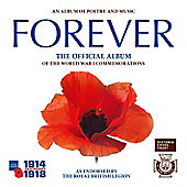 Forever: Official Album Of The World Ware One Commemorations