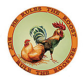He Rules The Roost Tin Sign