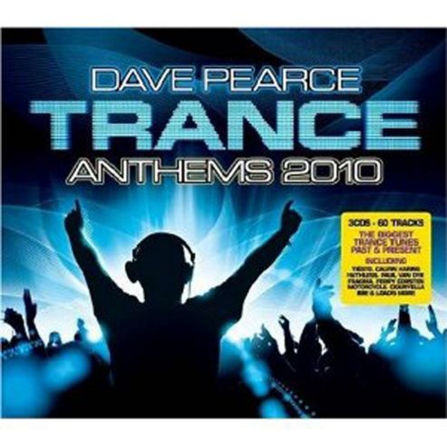 Dave Pearce - Trance Anthems 2010