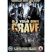 Dig Your Own Grave - DVD