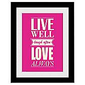 Life Love Framed Prints, 30x40cm