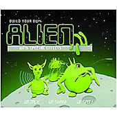 Build your own Alien Kit