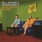 Paul Heaton - Jacqui Abbott - What Have We Become