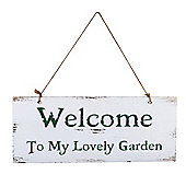 'Welcome To My Lovely Garden' Rustic Wooden Garden Sign