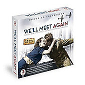 We'll Meet Again - Classic Wartime Songs That Kept Us Smiling Through