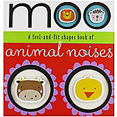 Moo Feel and Fit Animal Noises Book