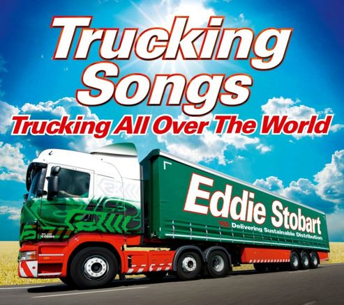 Eddie Stobart: Trucking All Over The World (3CD)