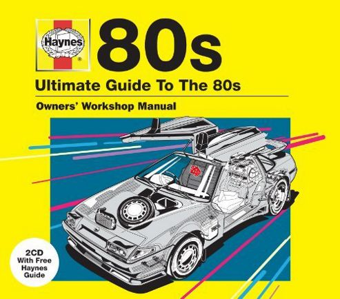 Ultimate Guide To The 80'S