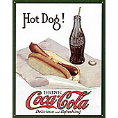 Coca-Cola Hot Dog and Coke Delicious and Refreshing! Tin Sign