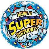 18' Have A Super Birthday (each)