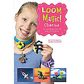 Loom Magic Charms Book! 25 Cool Band Designs