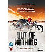 Out Of Nothing DVD