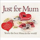 Just For Mum