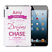 Personalised Dream Chaser iPad Mini Case