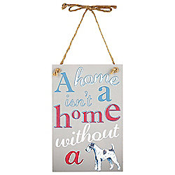 A Home Isnt A Home Without A Dog