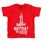Dirty Fingers Happy Birthday to me! 1 year old Baby T-shirt