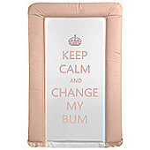 Babywise Baby Changing Mat - Keep Calm & Change My Bum (Pink)