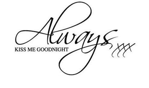 Always Kiss Me Goodnight Wall Sticker, Large, Black
