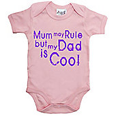 Dirty Fingers Mum may Rule but my Dad is Cool Baby Bodysuit