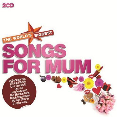 Worlds Biggest Songs For Mum 2Cd