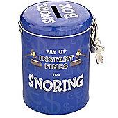 Fines For Snoring Money Tin
