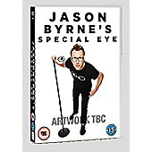 Jason Byrne - Special Eye