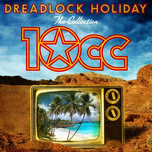 Dreadlock Holiday - The Collection