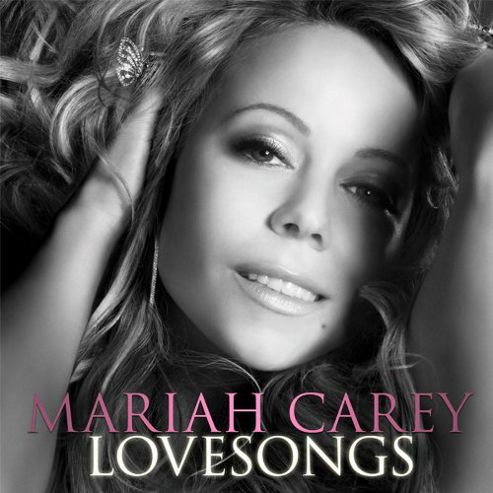 Mariah Carey - Lovesongs